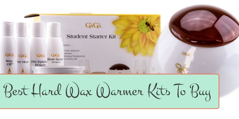 Top Hard Wax Warmer Kits To Buy in 2018