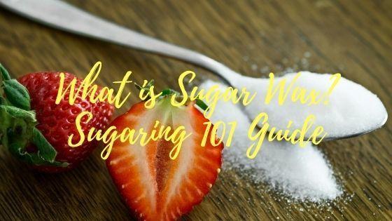Sugar Wax Sugaring guide
